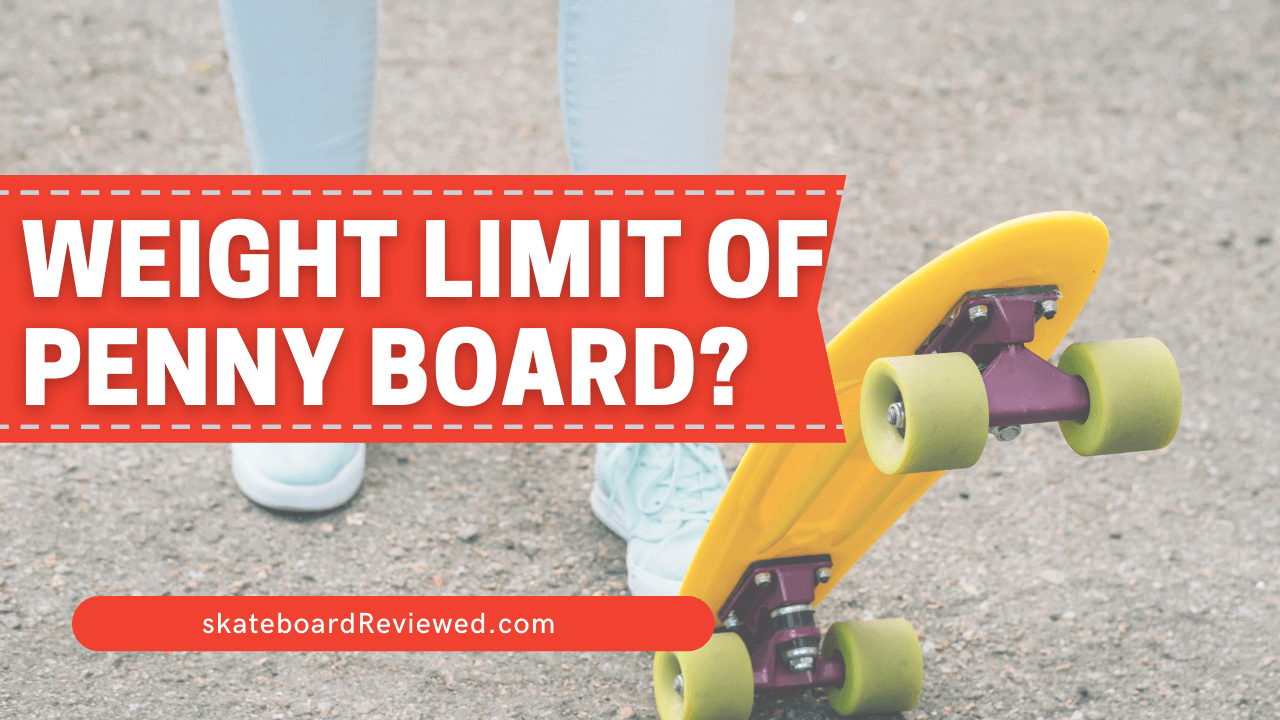 How much weight can a penny board hold